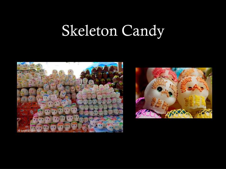Skeleton Candy
