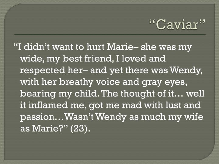 """Caviar"""