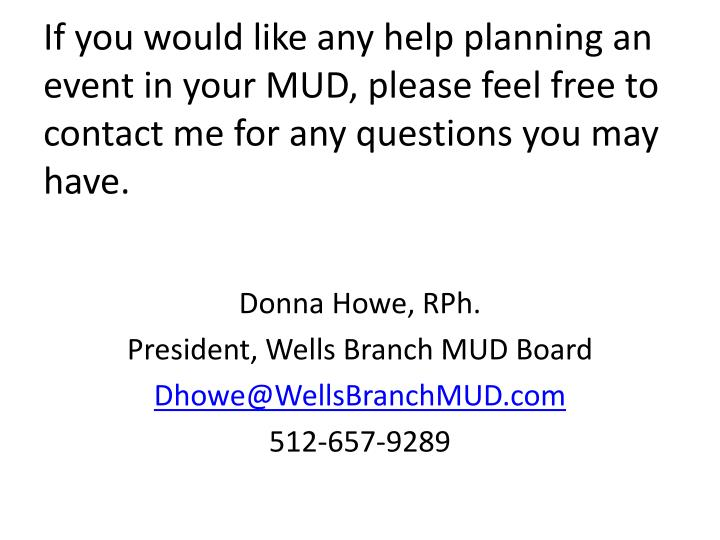 If you would like any help planning an event in your MUD, please feel free to contact me for any questions you may have