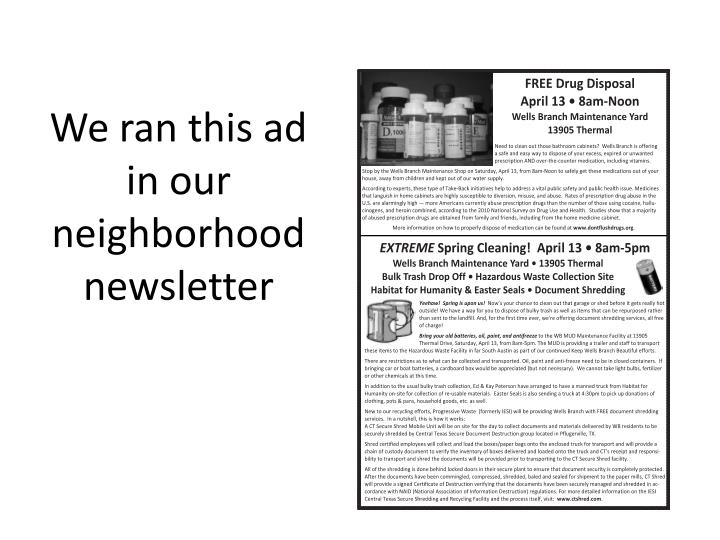 We ran this ad in our neighborhood newsletter