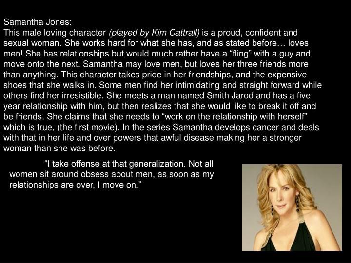Samantha Jones: