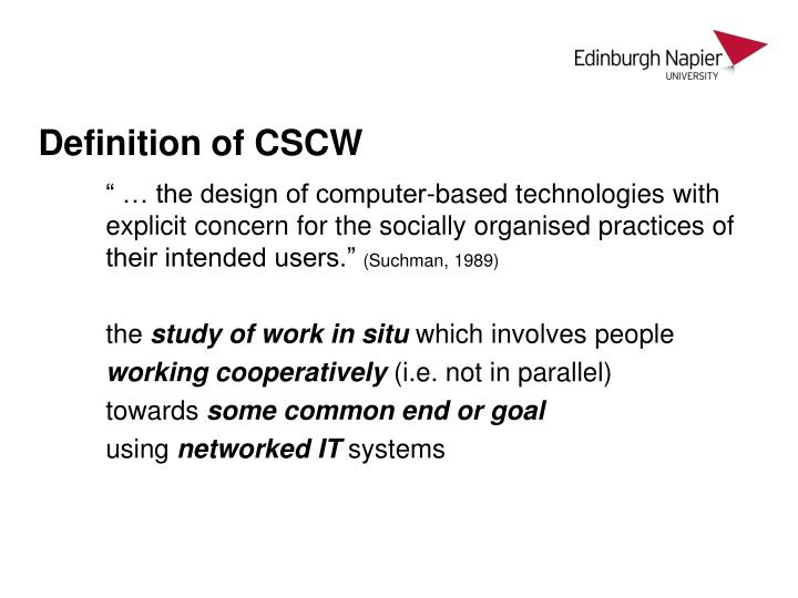 Definition of CSCW