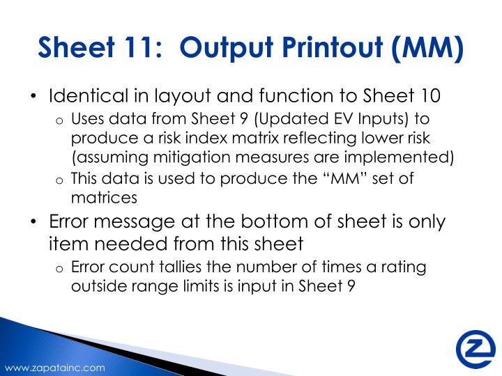 Sheet 11:  Output Printout (MM)