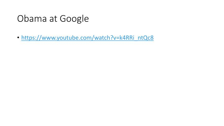 Obama at Google