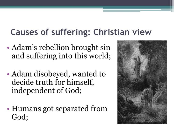 a christian view of suffering essay The purpose of suffering: a christian perspective the concept of suffering plays an important role in christianity, regarding such matters as moral conduct, spiritual.