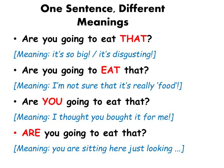 One Sentence, Different Meanings
