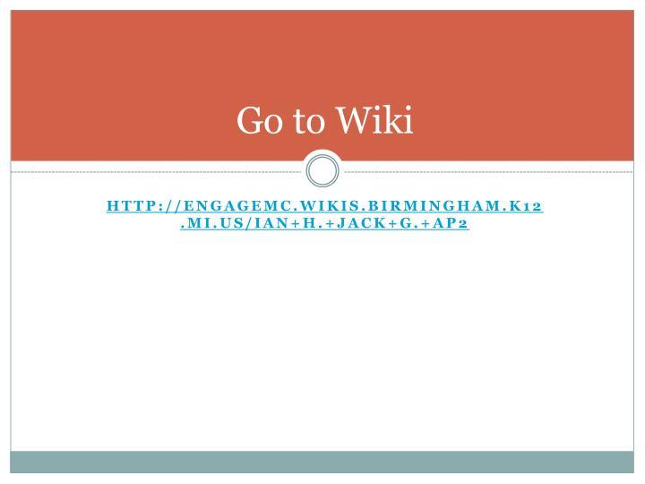 Go to Wiki