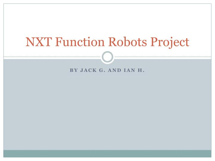 NXT Function Robots Project