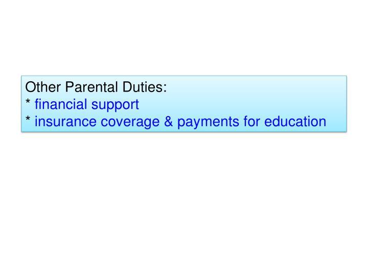 Other Parental Duties:
