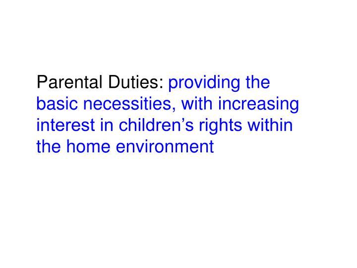 Parental Duties: