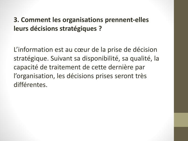 3. Comment les organisations prennent-elles leurs décisions stratégiques?