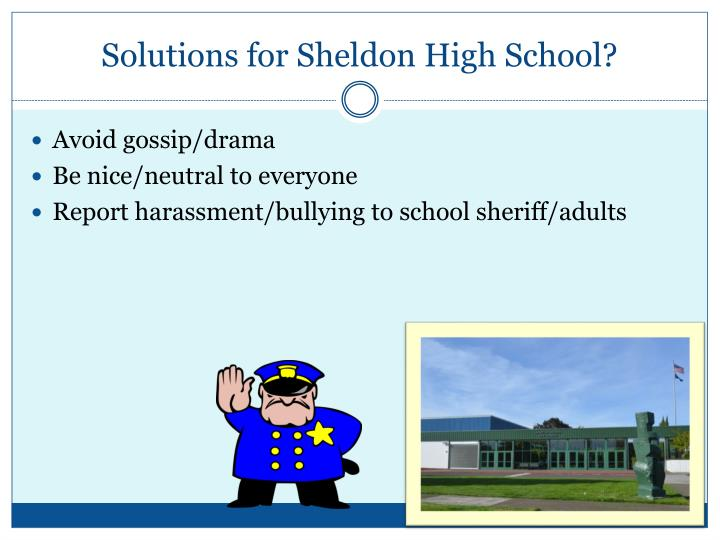 Solutions for Sheldon High School?