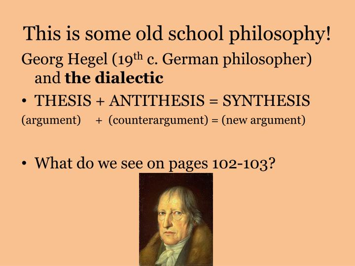 dialectic antithesis Dialectic or dialectics when an antithesis is selected to suit the user's subjective purpose, the resulting contradictions are rhetorical.