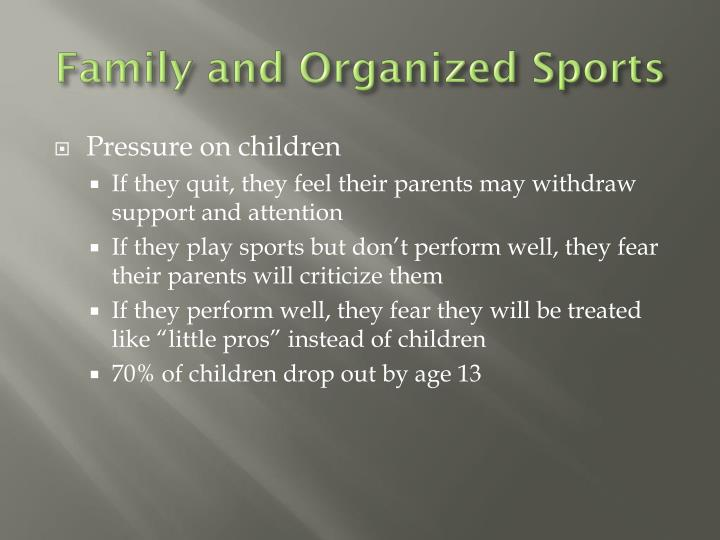 Family and Organized Sports