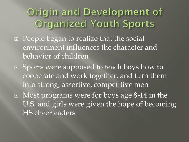 Origin and Development of Organized Youth Sports