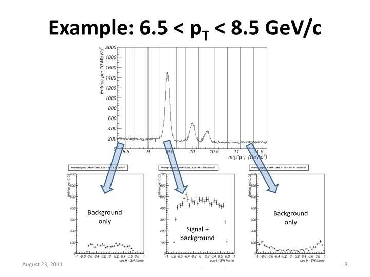 Example: 6.5 <