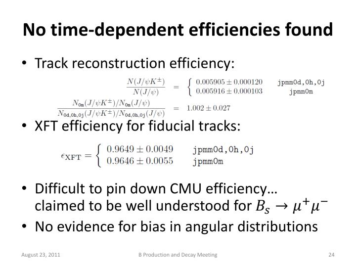 No time-dependent efficiencies found