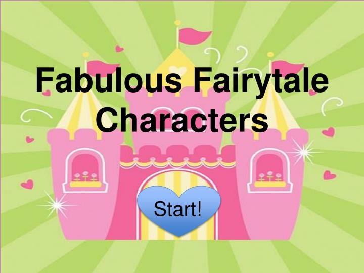 Fabulous fairytale characters