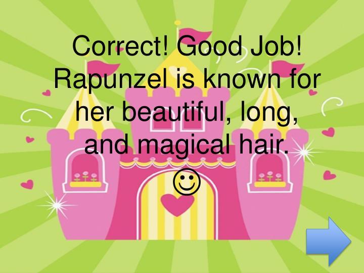 Correct! Good Job!