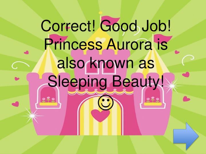 Correct! Good Job
