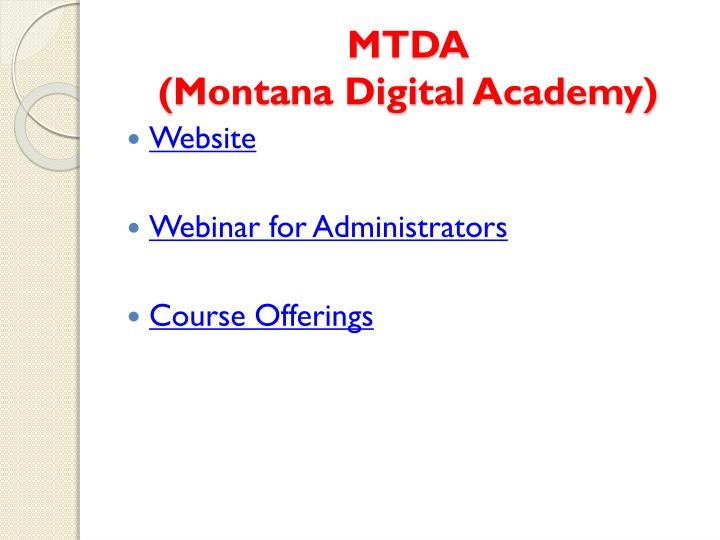 MTDA                           (Montana Digital Academy)