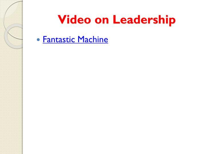 Video on Leadership
