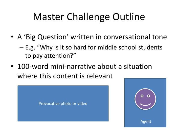Master Challenge Outline