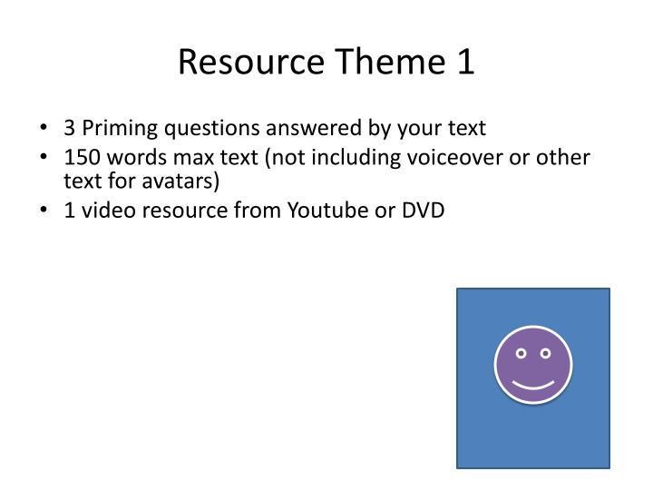 Resource Theme 1