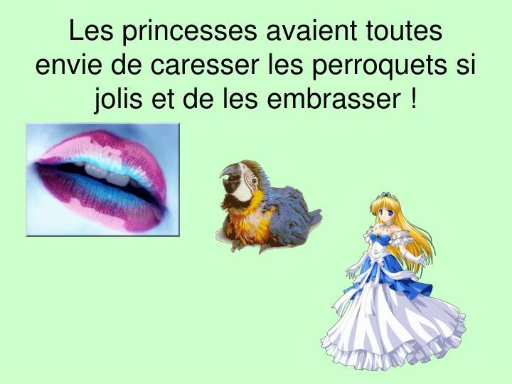 Les princesses avaient