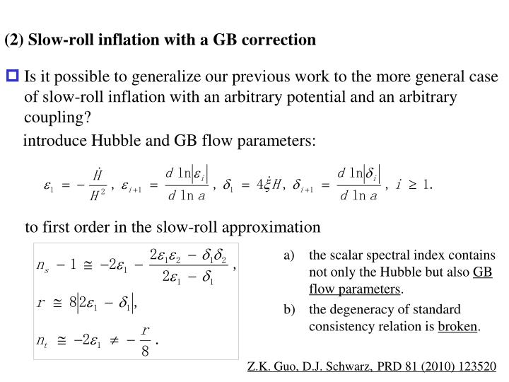 (2) Slow-roll inflation with a