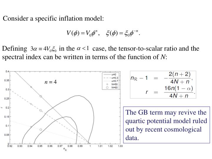 Consider a specific inflation model: