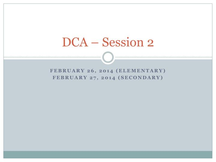 DCA – Session 2