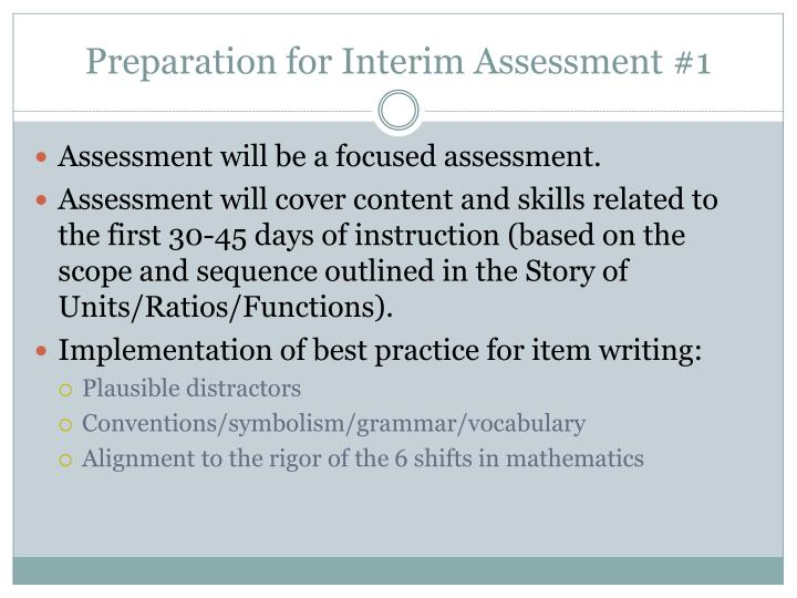Preparation for Interim Assessment #1