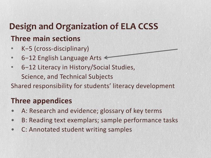 Design and Organization of ELA CCSS