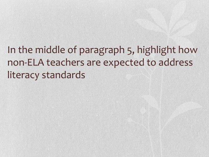 In the middle of paragraph 5, highlight how non-ELA teachers are expected to address literacy standards