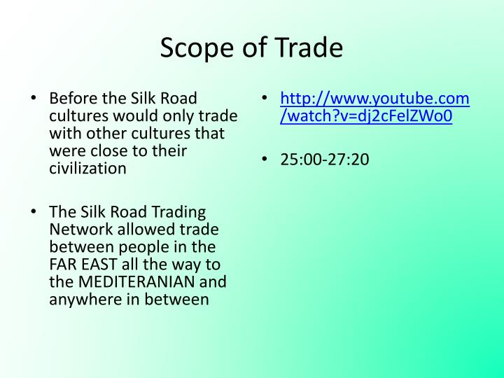 Scope of Trade