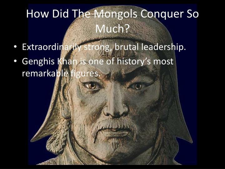 How Did The Mongols Conquer So Much?