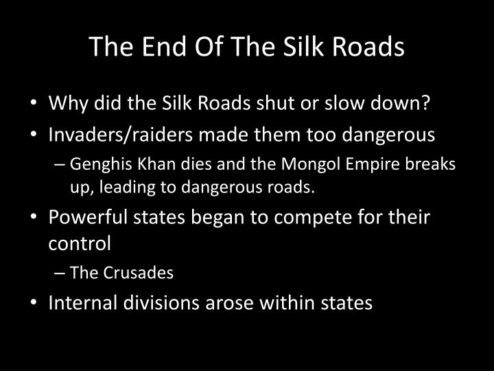 The End Of The Silk Roads