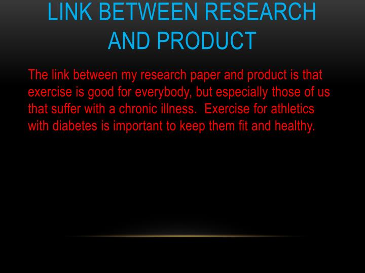 Link between Research and Product