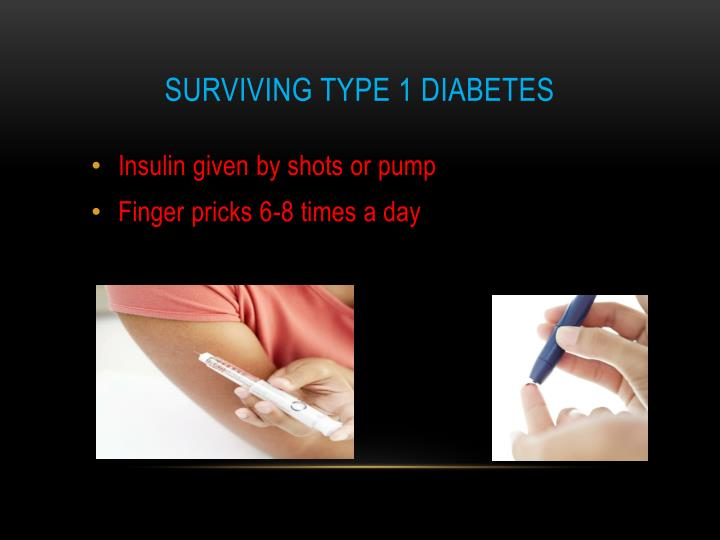Surviving Type 1 Diabetes