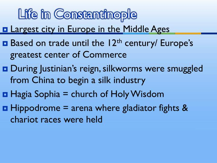 Life in Constantinople