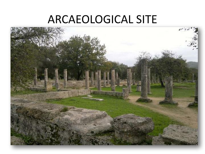 ARCAEOLOGICAL SITE