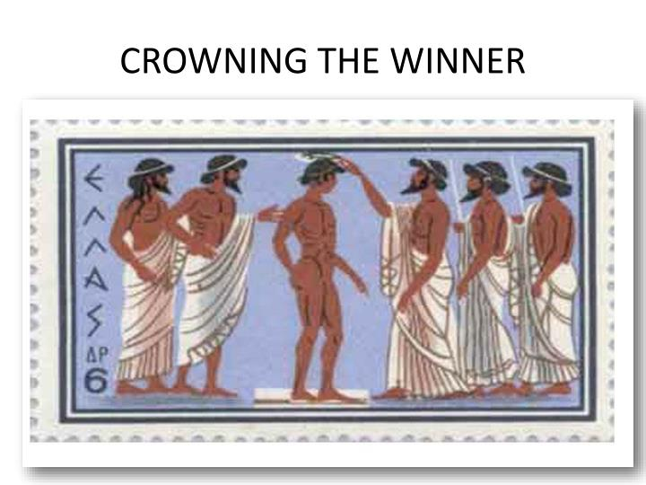 CROWNING THE WINNER