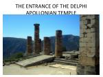 the entrance of the delphi apollonian temple