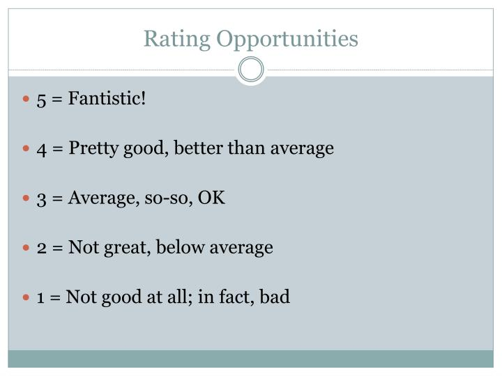 Rating Opportunities