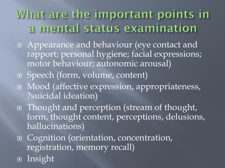What are the important points in a mental status examination
