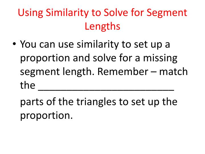 Using Similarity to Solve for Segment Lengths