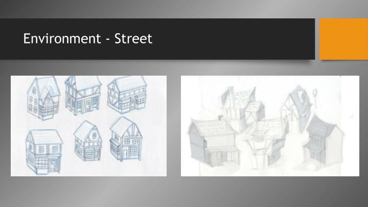 Environment - Street
