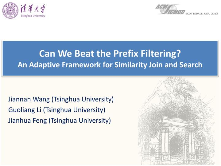 Can we beat the prefix filtering an adaptive framework for similarity join and search