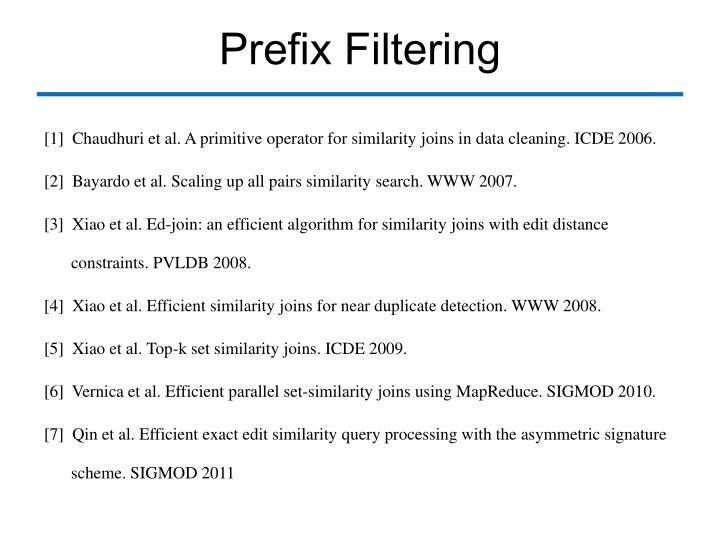 Prefix Filtering